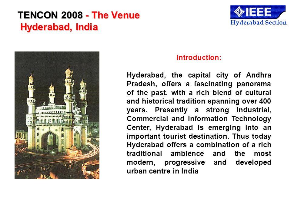 TENCON 2008 - The Venue Hyderabad, India