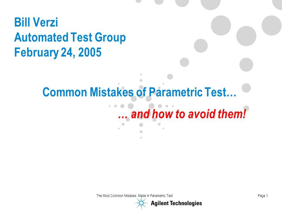 Bill Verzi Automated Test Group February 24, 2005