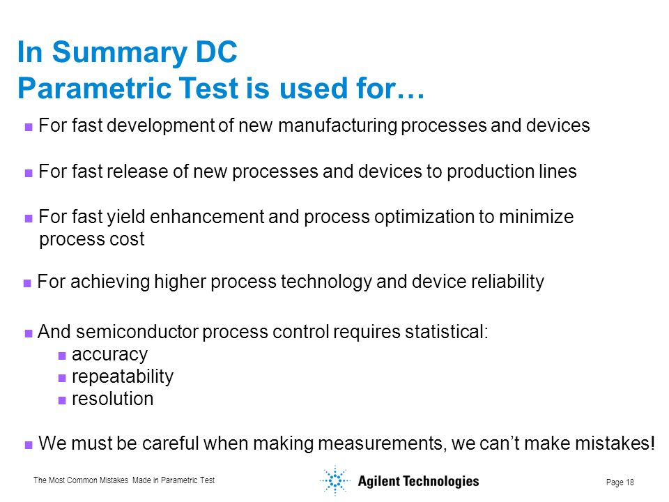 Parametric Test is used for…