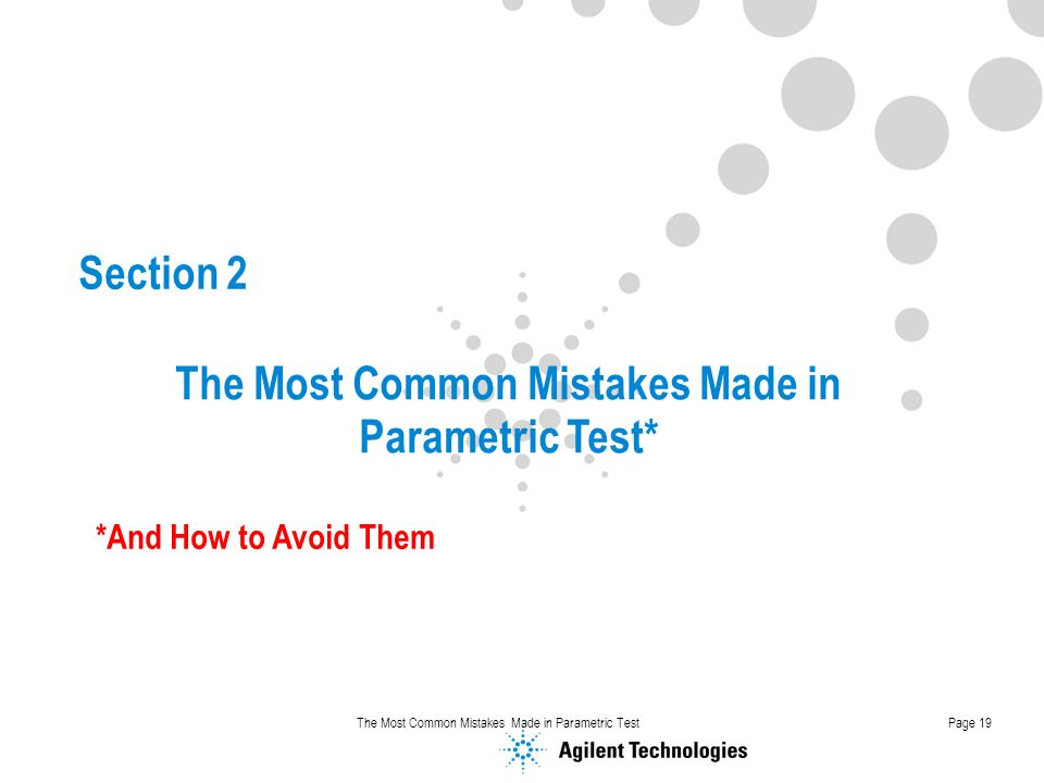 The Most Common Mistakes Made in Parametric Test*