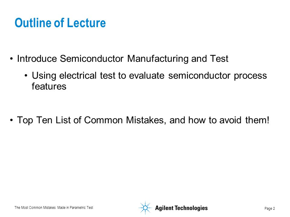 Outline of Lecture Introduce Semiconductor Manufacturing and Test