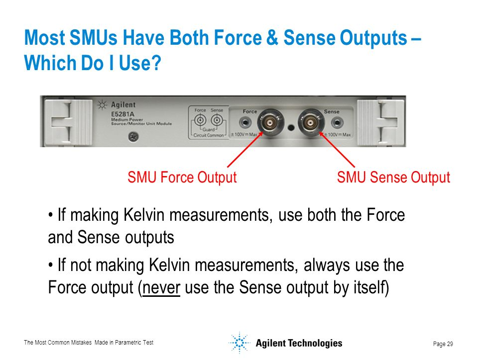 Most SMUs Have Both Force & Sense Outputs – Which Do I Use