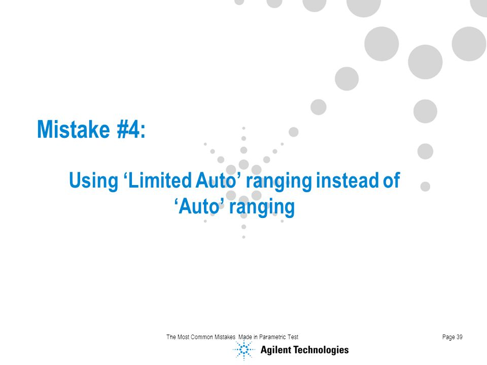 Using 'Limited Auto' ranging instead of 'Auto' ranging