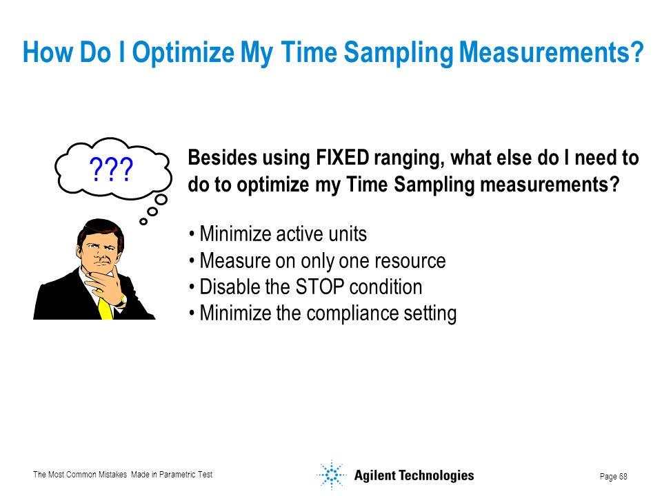 How Do I Optimize My Time Sampling Measurements