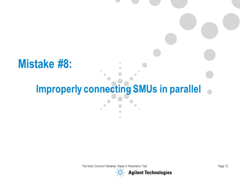 Improperly connecting SMUs in parallel