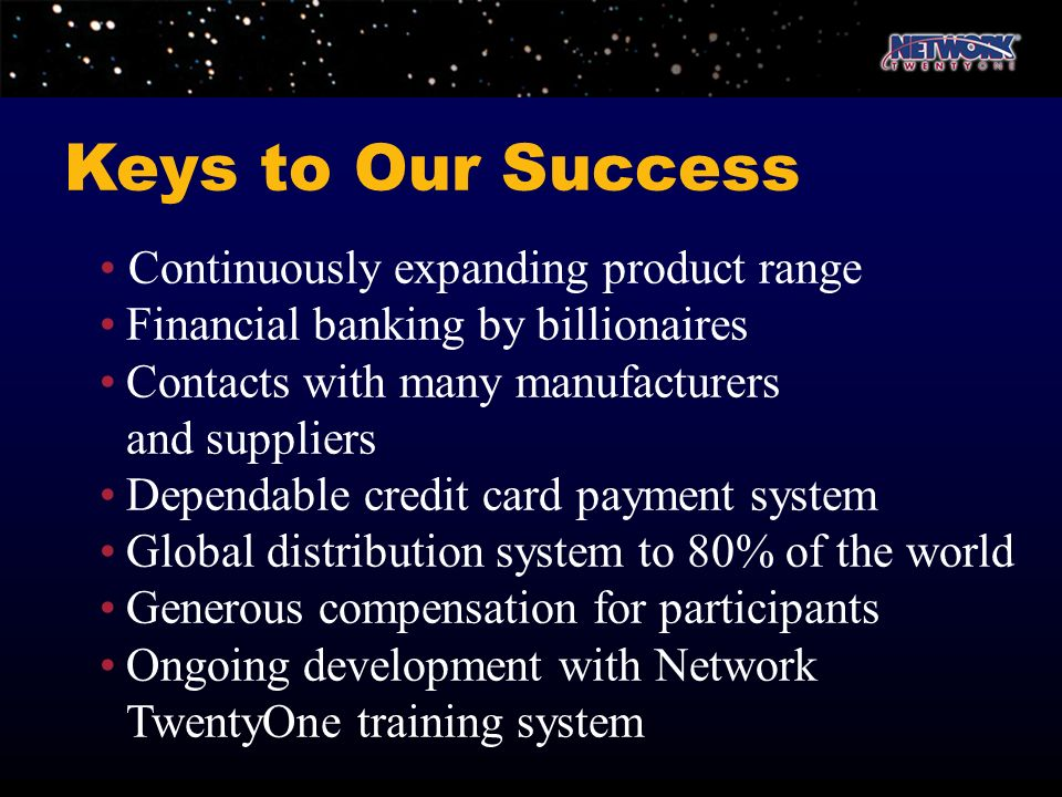Keys to Our Success • Continuously expanding product range