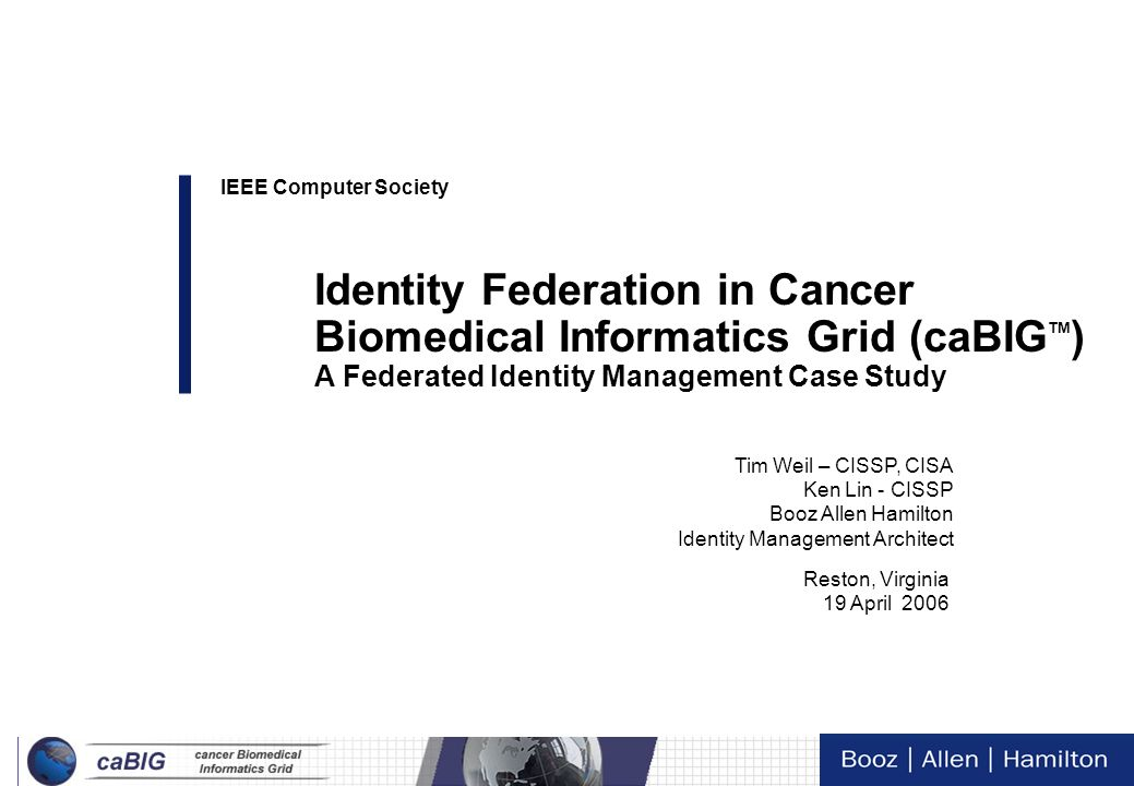 Identity Federation in Cancer Biomedical Informatics Grid (caBIGTM)