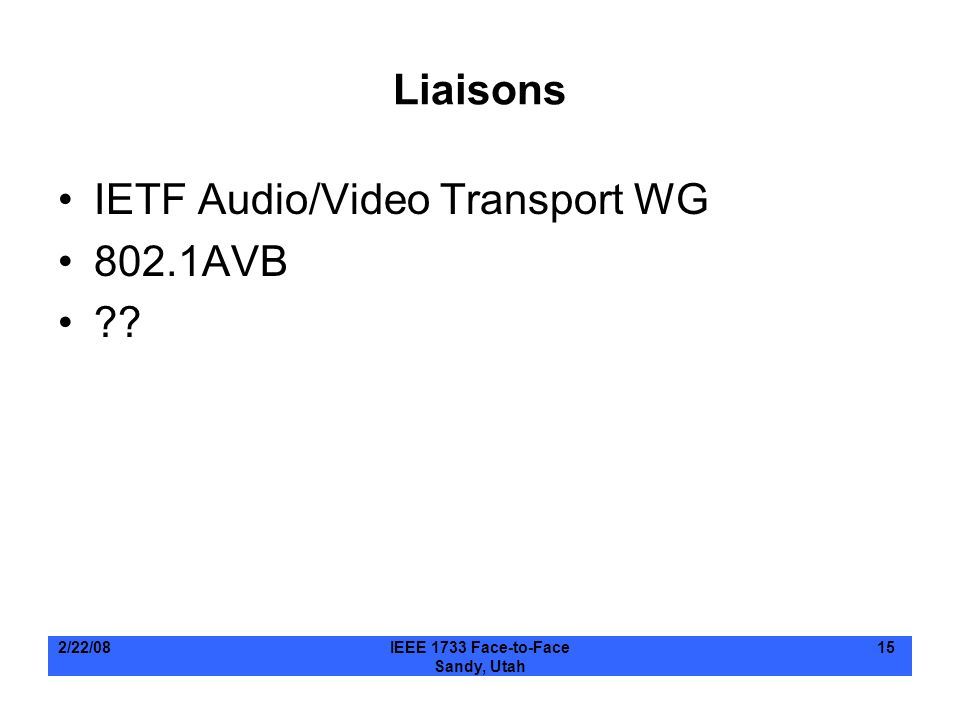 IETF Audio/Video Transport WG 802.1AVB