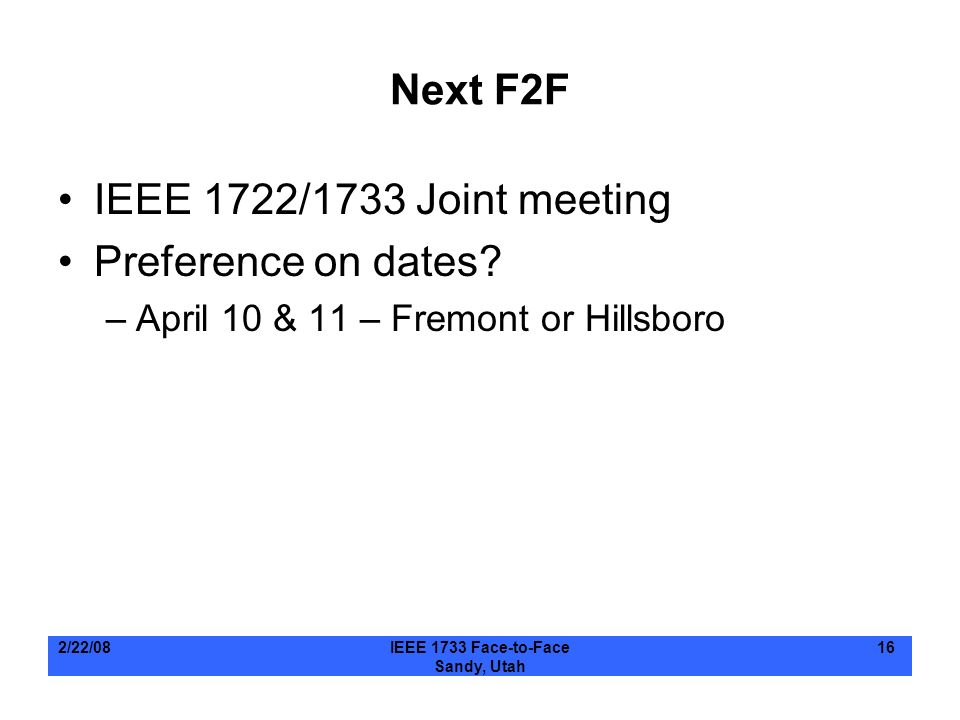 Next F2F IEEE 1722/1733 Joint meeting Preference on dates