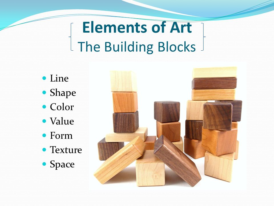 Building Blocks Of Art : Back to the basics elements of art principles design