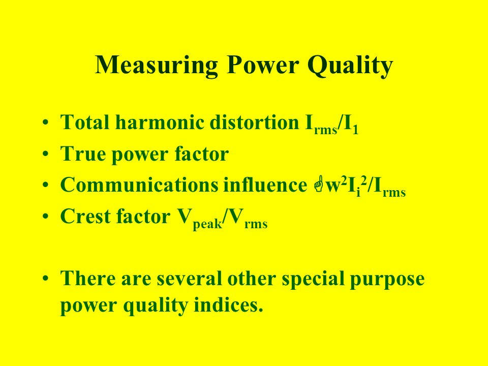 Measuring Power Quality