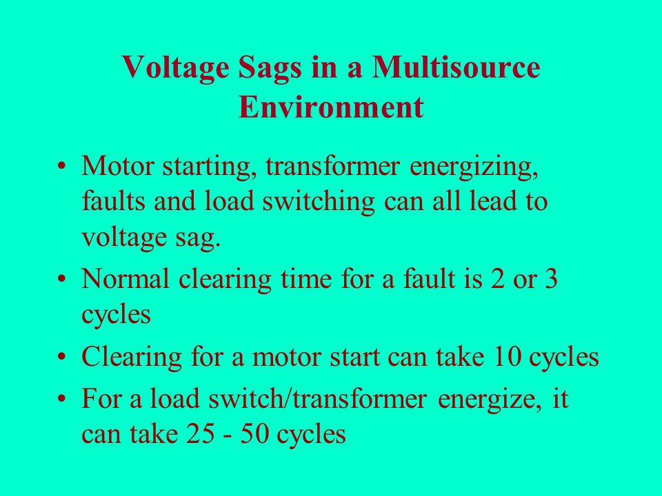 Voltage Sags in a Multisource Environment