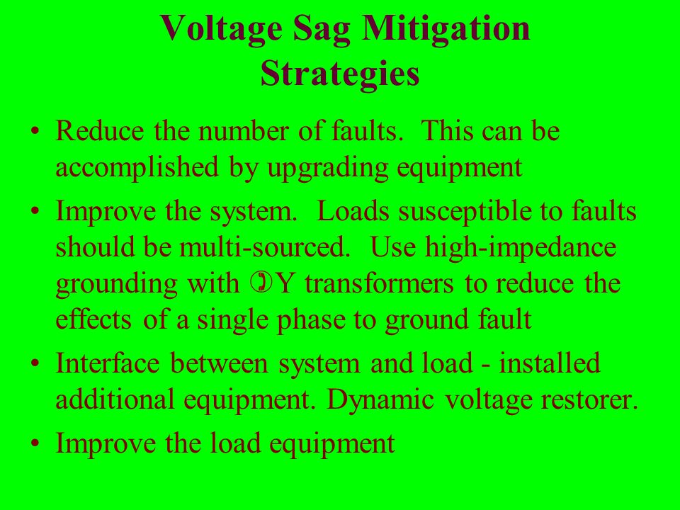 Voltage Sag Mitigation Strategies