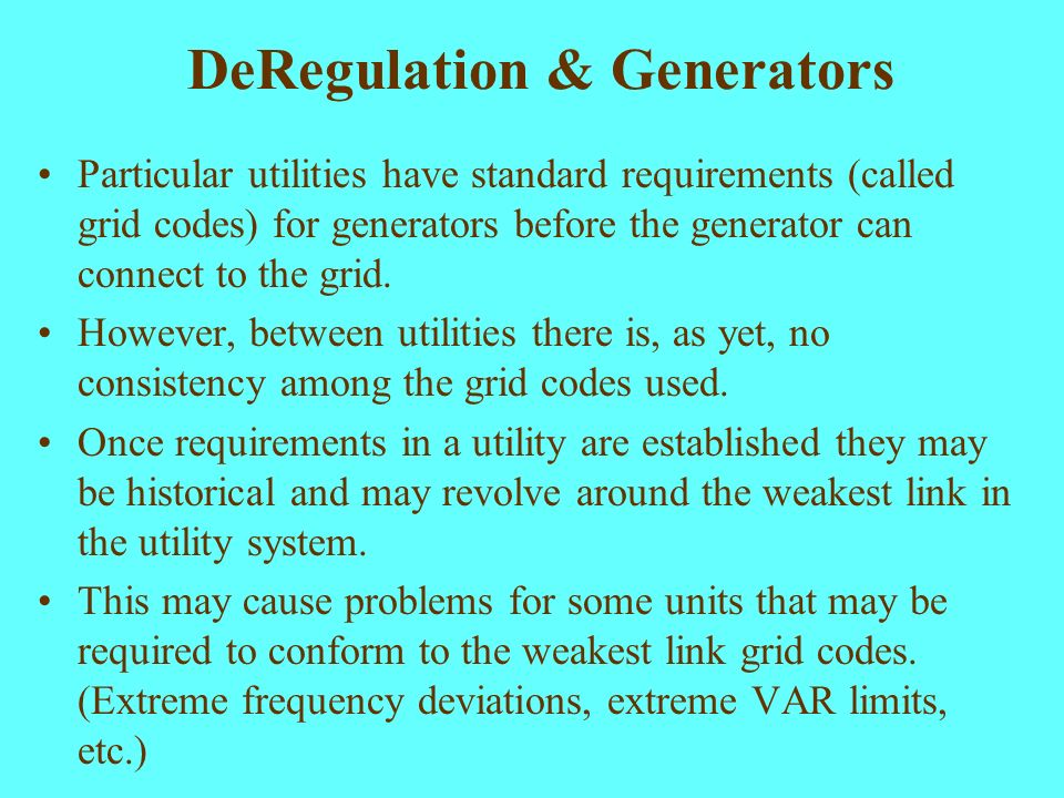 DeRegulation & Generators