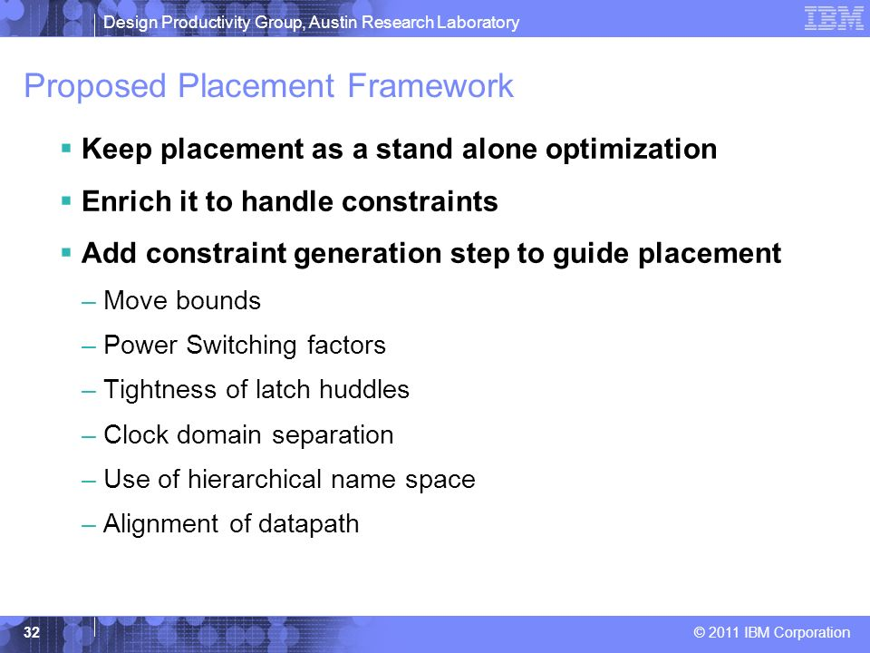 Proposed Placement Framework