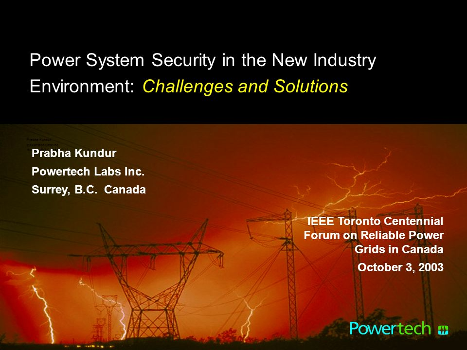Power System Security in the New Industry Environment: Challenges and Solutions