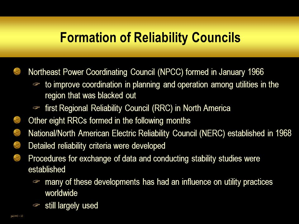 Formation of Reliability Councils