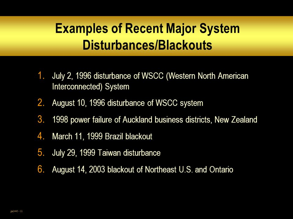 Examples of Recent Major System Disturbances/Blackouts