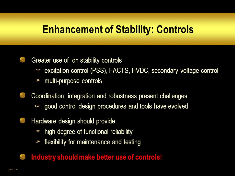 Enhancement of Stability: Controls