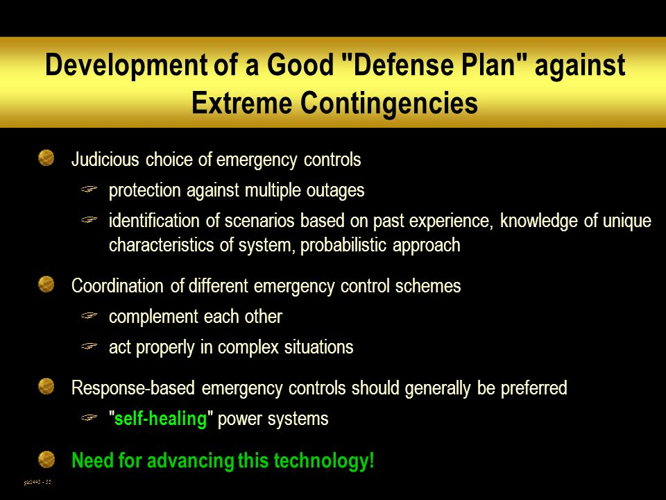 Development of a Good Defense Plan against Extreme Contingencies