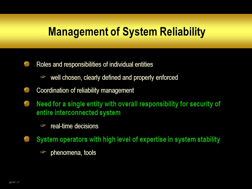 Management of System Reliability