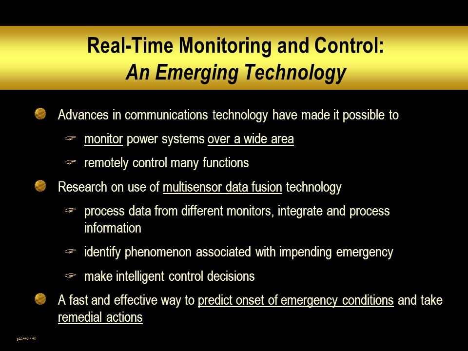 Real-Time Monitoring and Control: An Emerging Technology