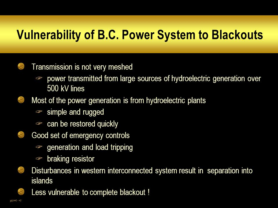 Vulnerability of B.C. Power System to Blackouts