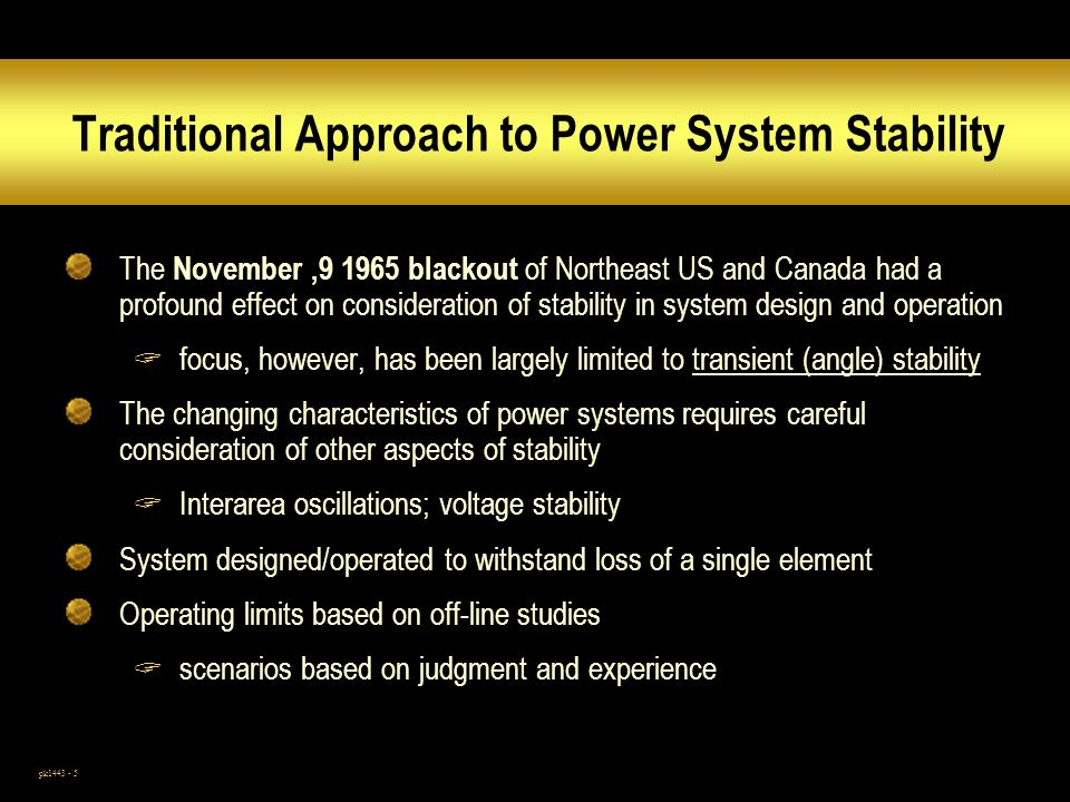 Traditional Approach to Power System Stability