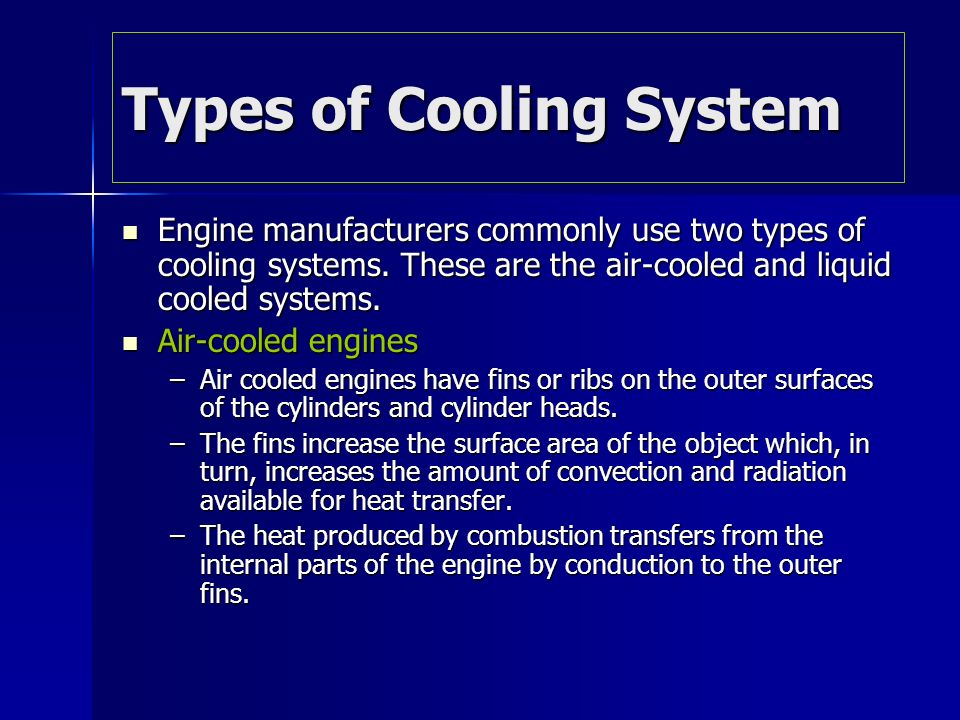 The cooling system ppt video online download for Type of heating systems