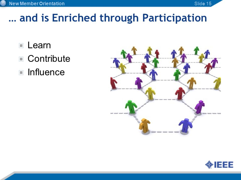 … and is Enriched through Participation