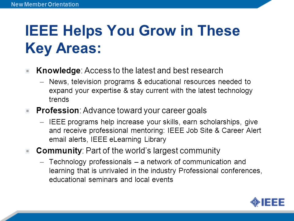 IEEE Helps You Grow in These Key Areas: