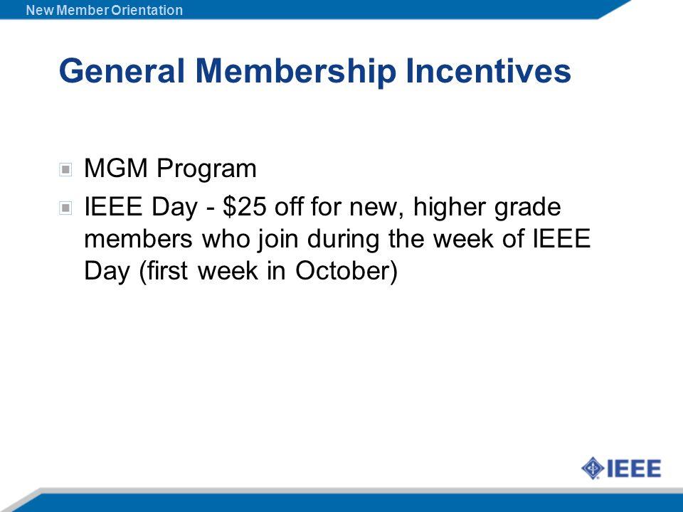 General Membership Incentives