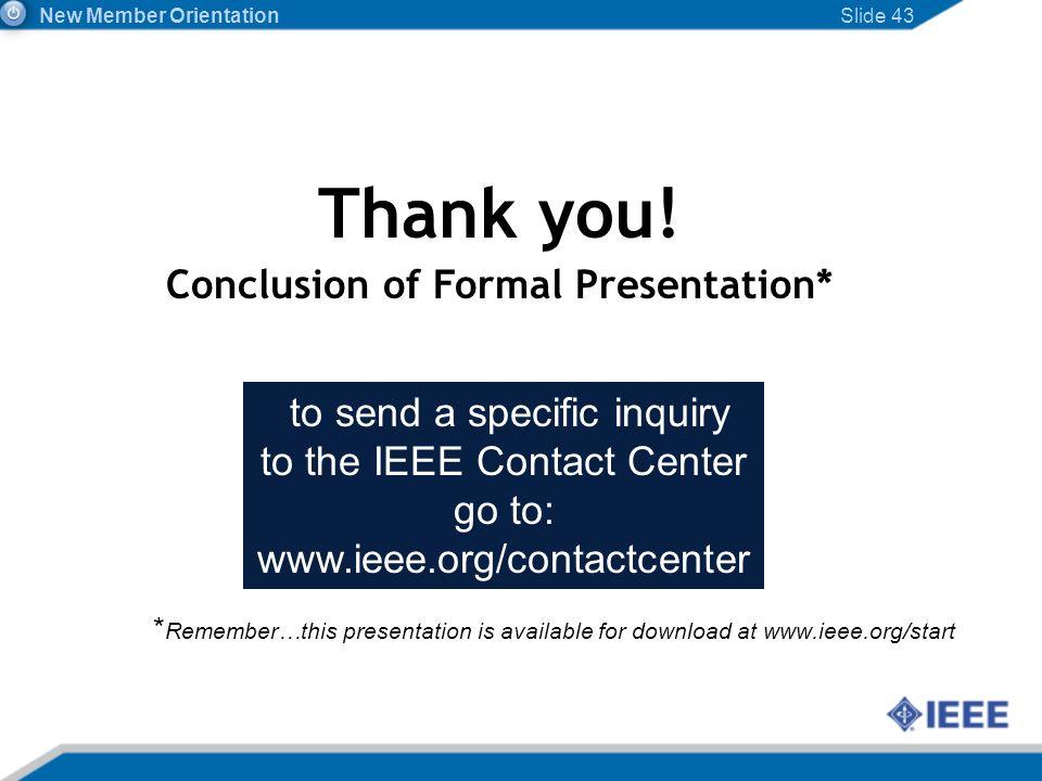 Conclusion of Formal Presentation*