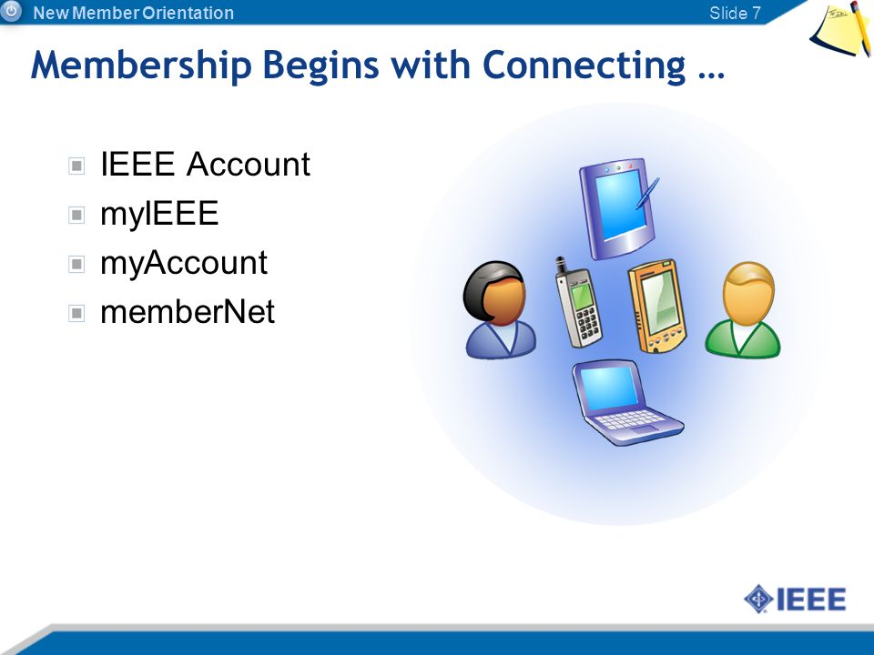 Membership Begins with Connecting …