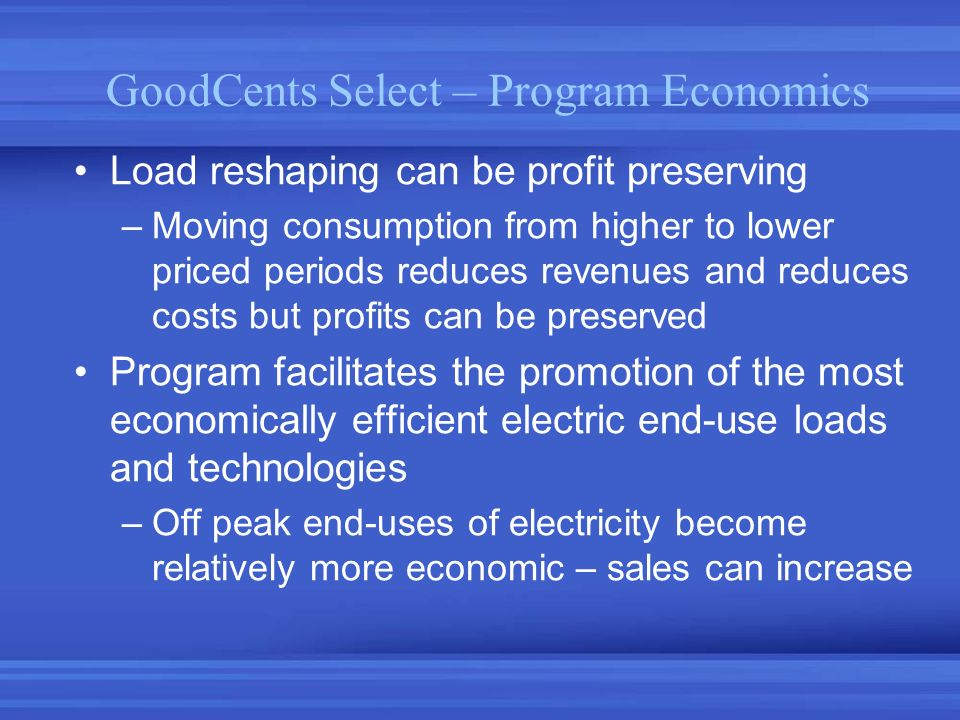 GoodCents Select – Program Economics