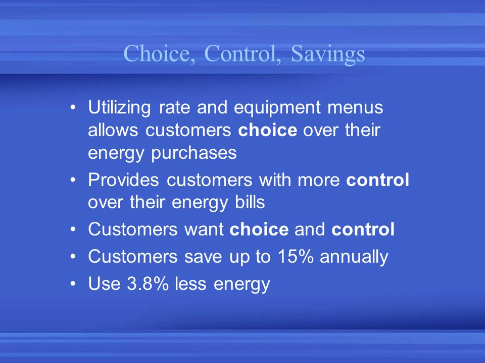 Choice, Control, Savings