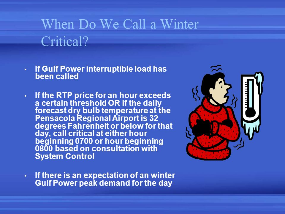 When Do We Call a Winter Critical