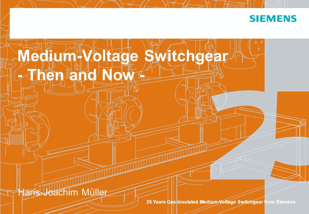 Medium-Voltage Switchgear - Then and Now -