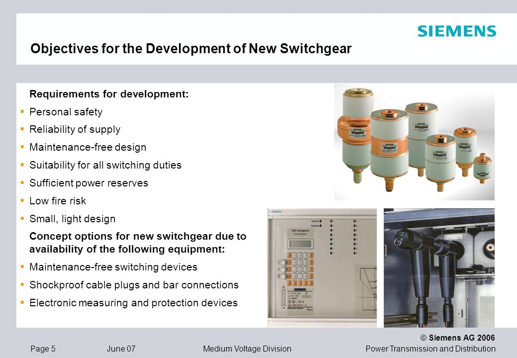 Objectives for the Development of New Switchgear