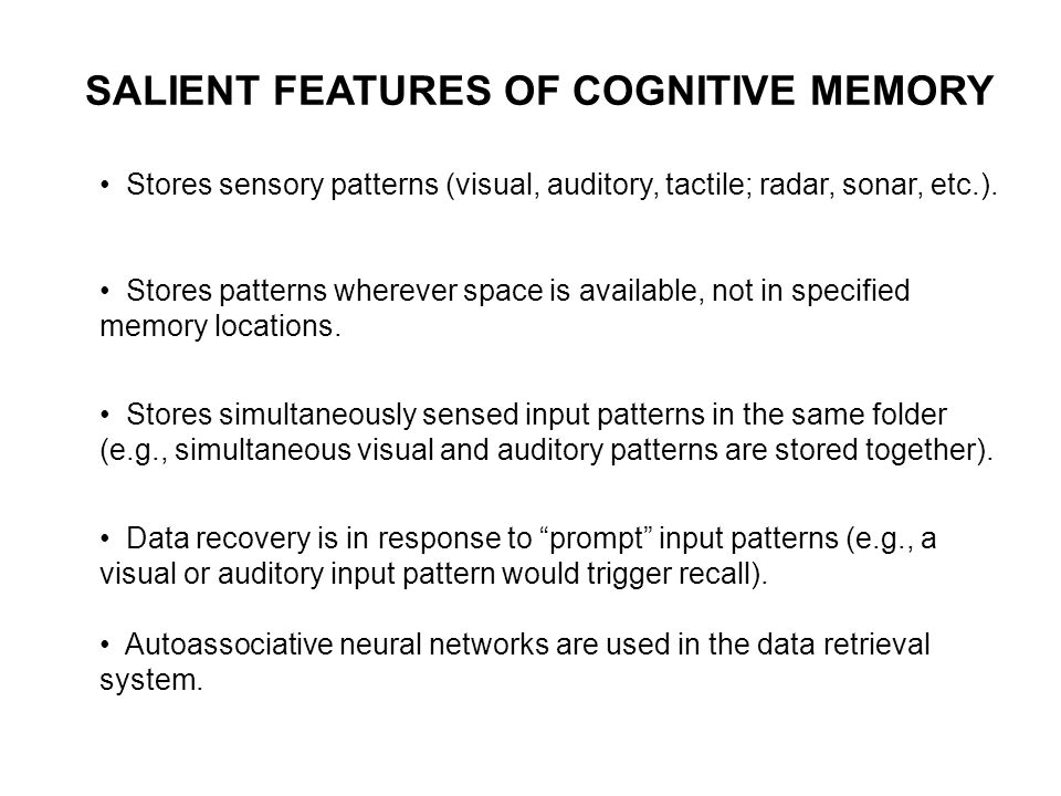 SALIENT FEATURES OF COGNITIVE MEMORY