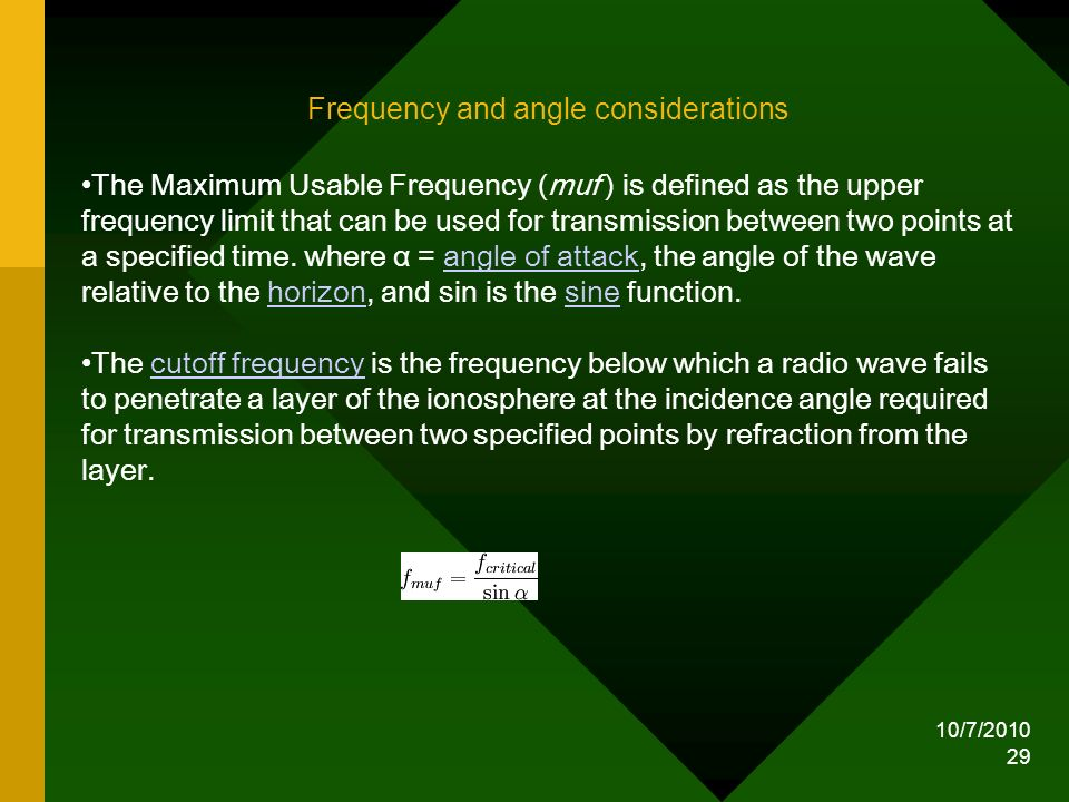 Frequency and angle considerations