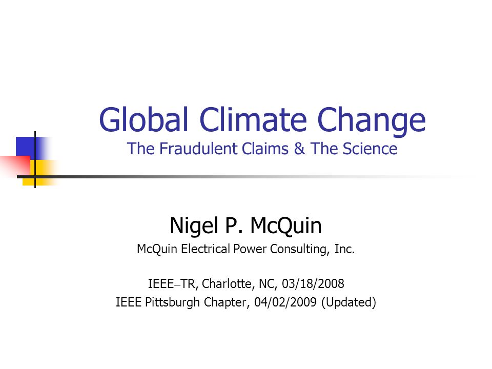 Global Climate Change The Fraudulent Claims & The Science