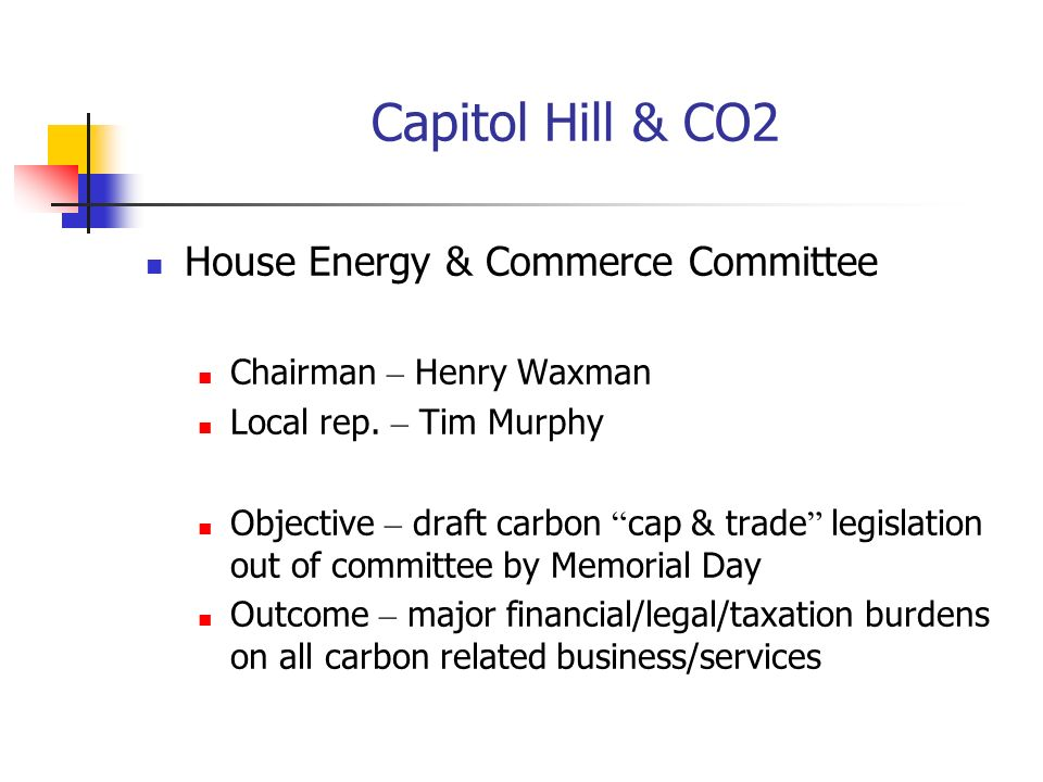 Capitol Hill & CO2 House Energy & Commerce Committee