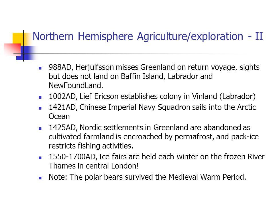 Northern Hemisphere Agriculture/exploration - II