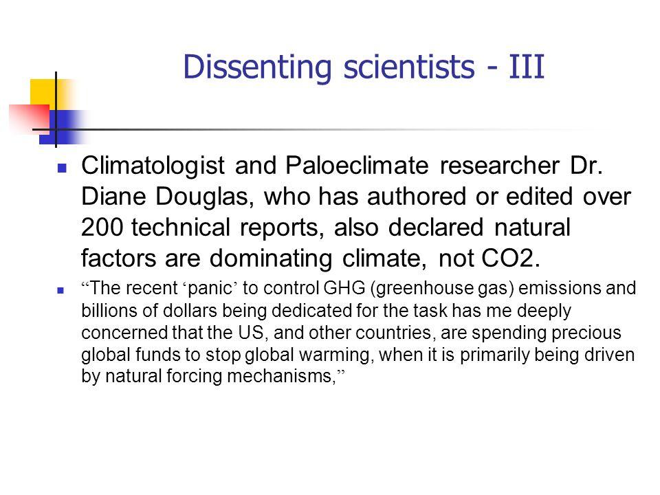 Dissenting scientists - III