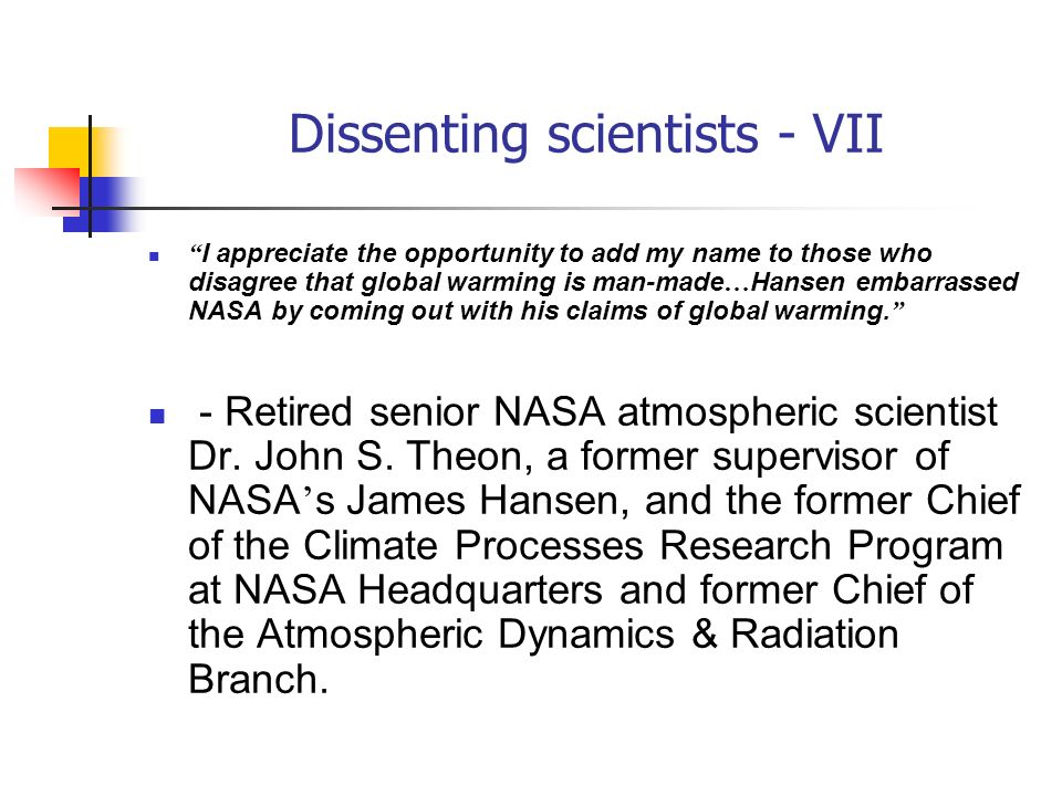 Dissenting scientists - VII