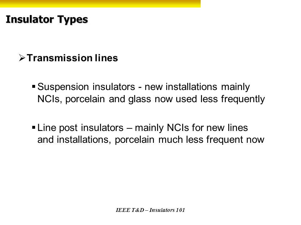 Insulator Types Transmission lines