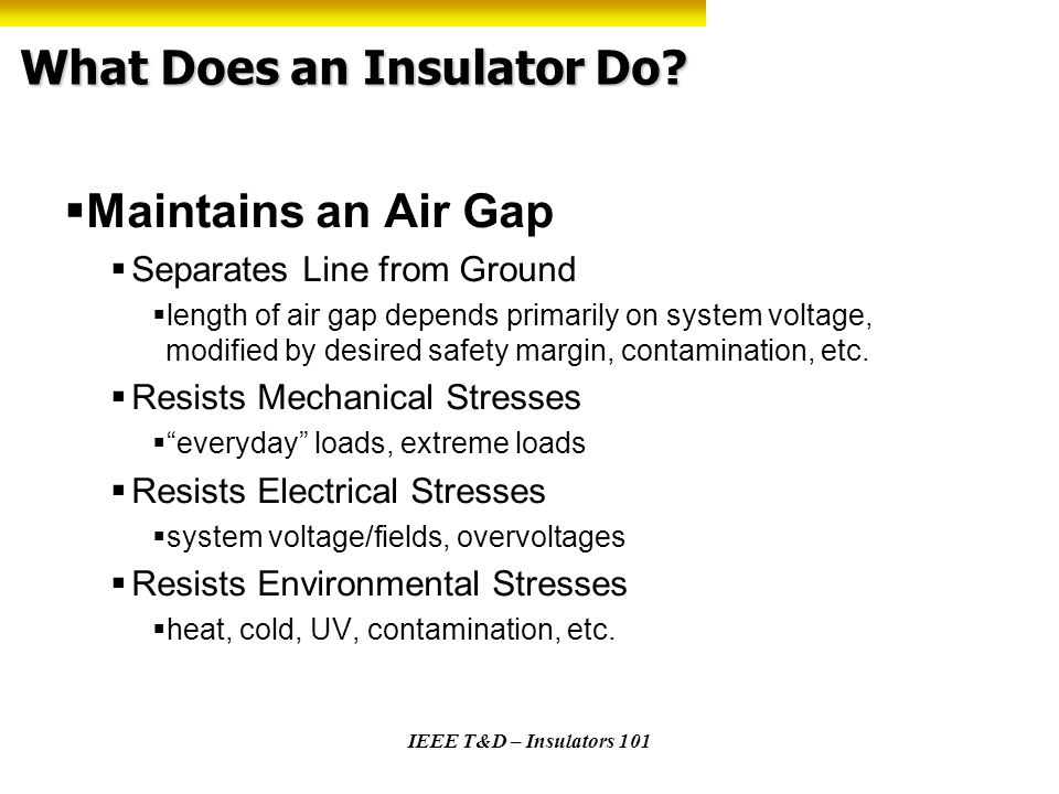 What Does an Insulator Do
