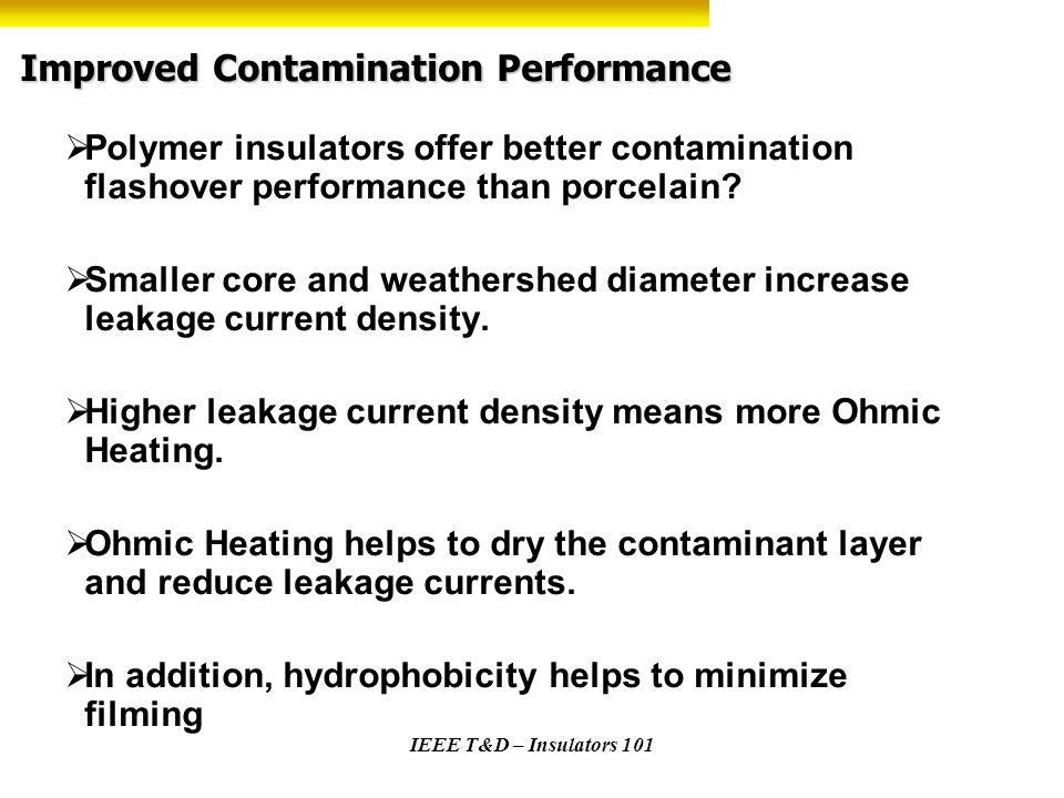 Improved Contamination Performance