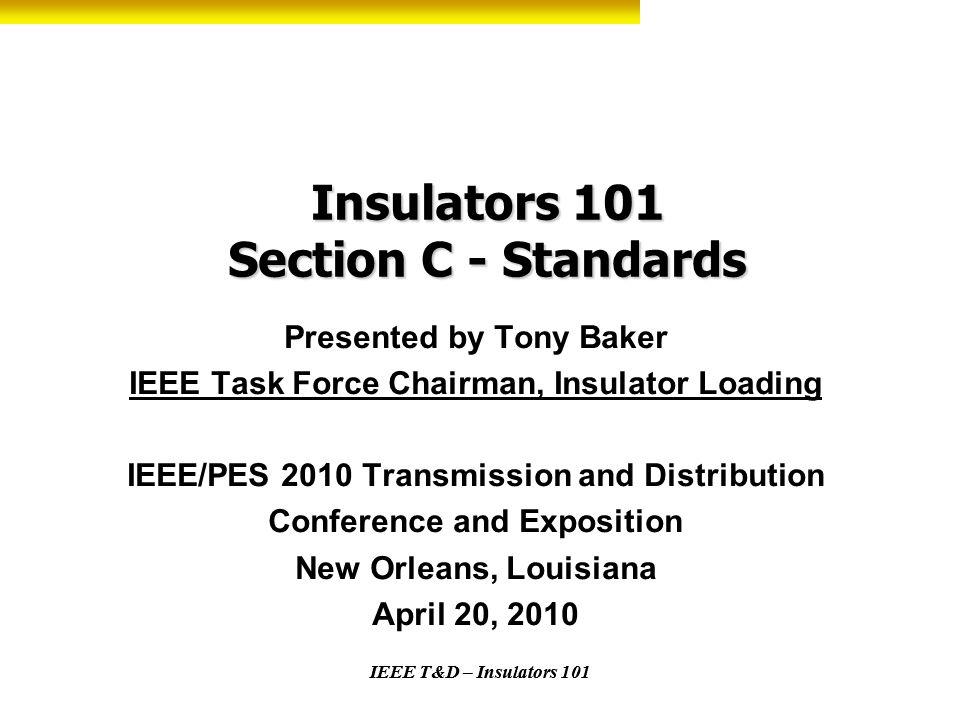 Insulators 101 Section C - Standards